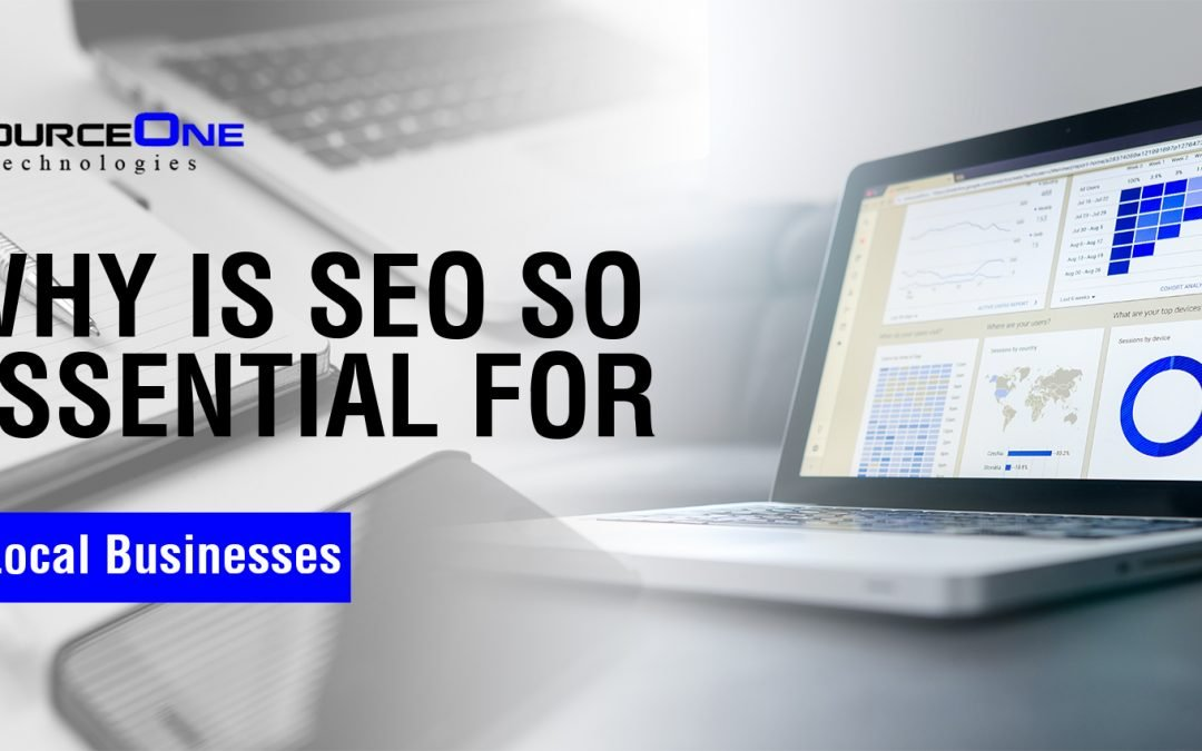 Why Is SEO So Essential For Local Businesses