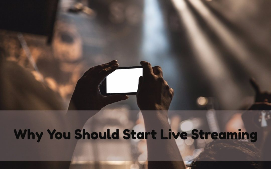 How Small Businesses Can Benefit From Live Streaming