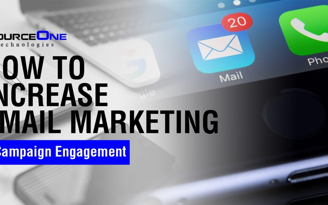 How to Increase Email Marketing Campaign Engagement