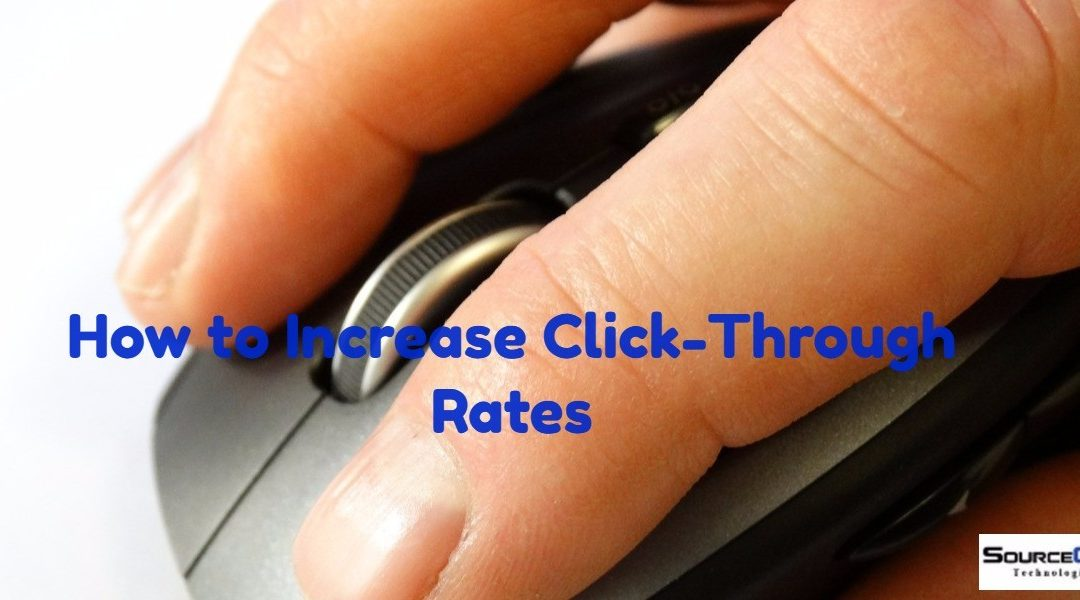 Proven Steps to Boosting Organic Click-through Rates