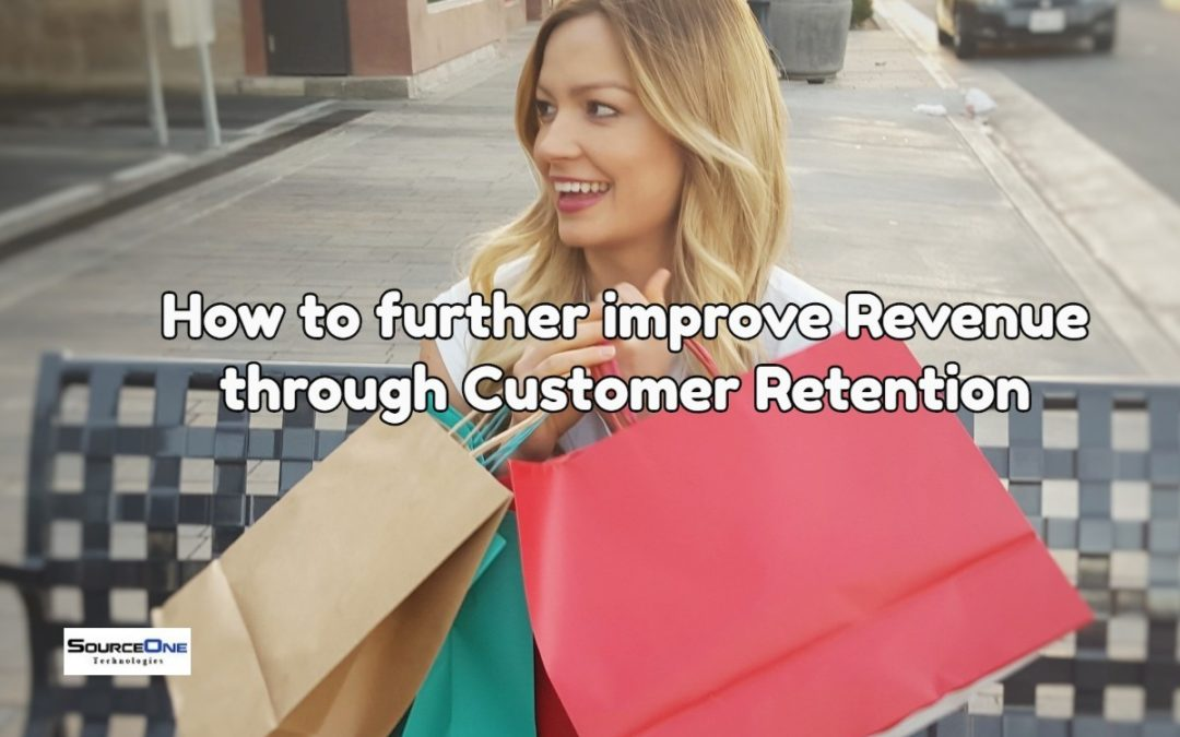 How to further improve Revenue through Customer Retention