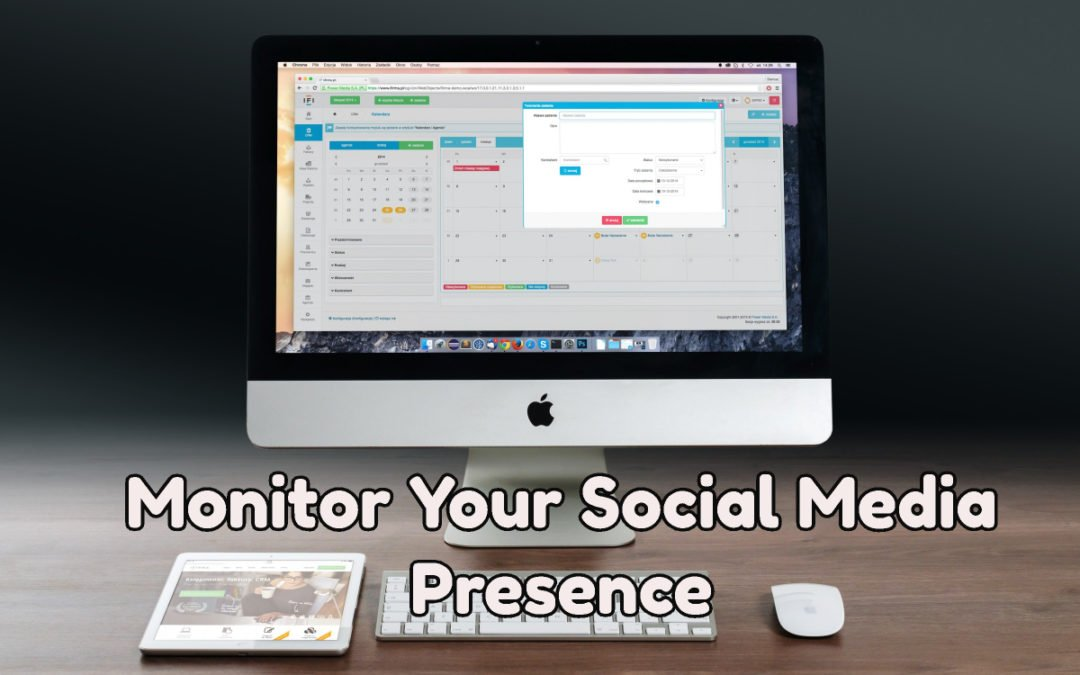 Monitor Your Social Media Presence with Social Media Monitoring Tools