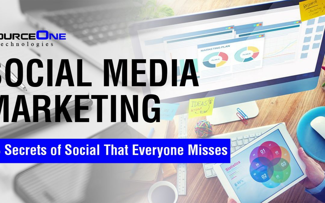 Social Media Marketing  – 8 Secrets of Social That Everyone Misses