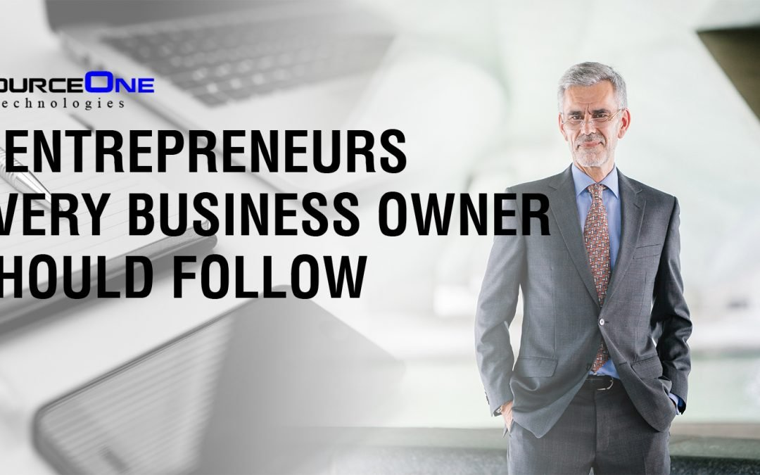 7 Entrepreneurs Every Business Owner Should Follow