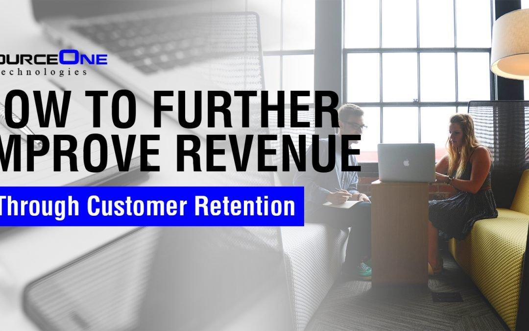 How to Further Improve Revenue Through Customer Retention