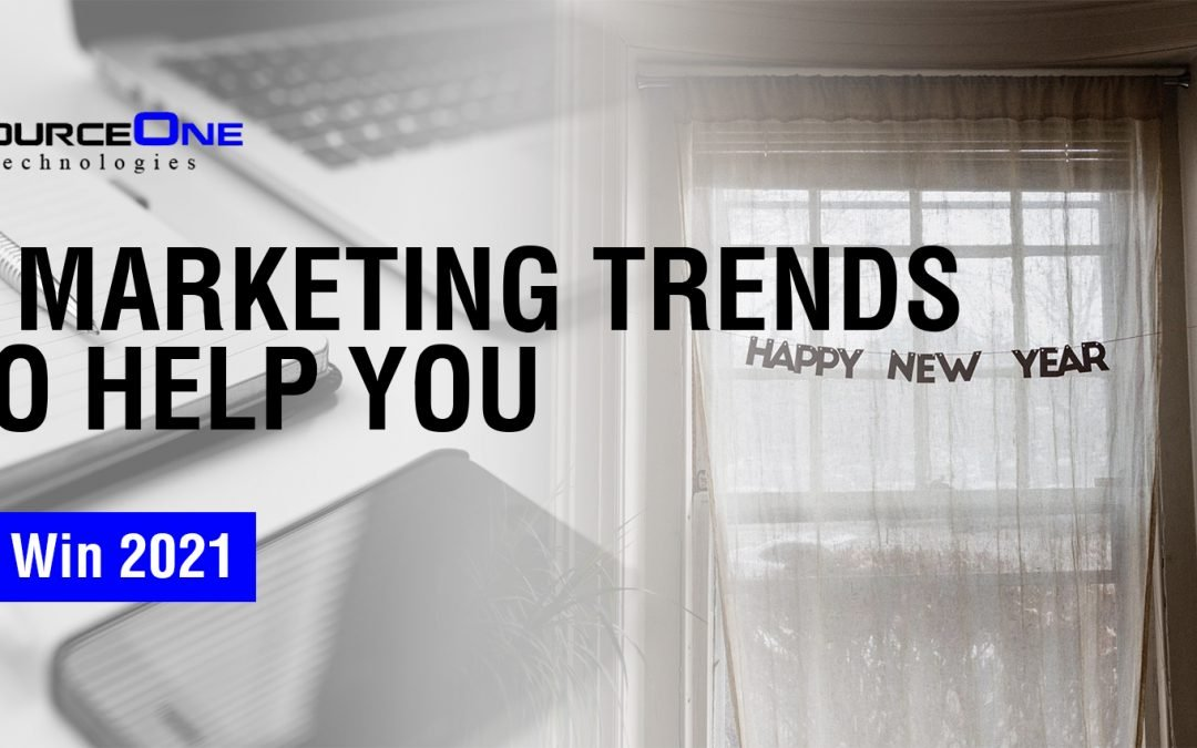 6 Marketing Trends to Help You Win 2021