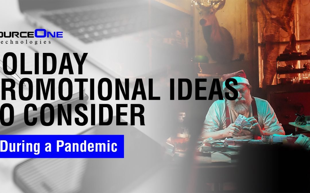 Holiday Promotional Ideas to Consider During a Pandemic