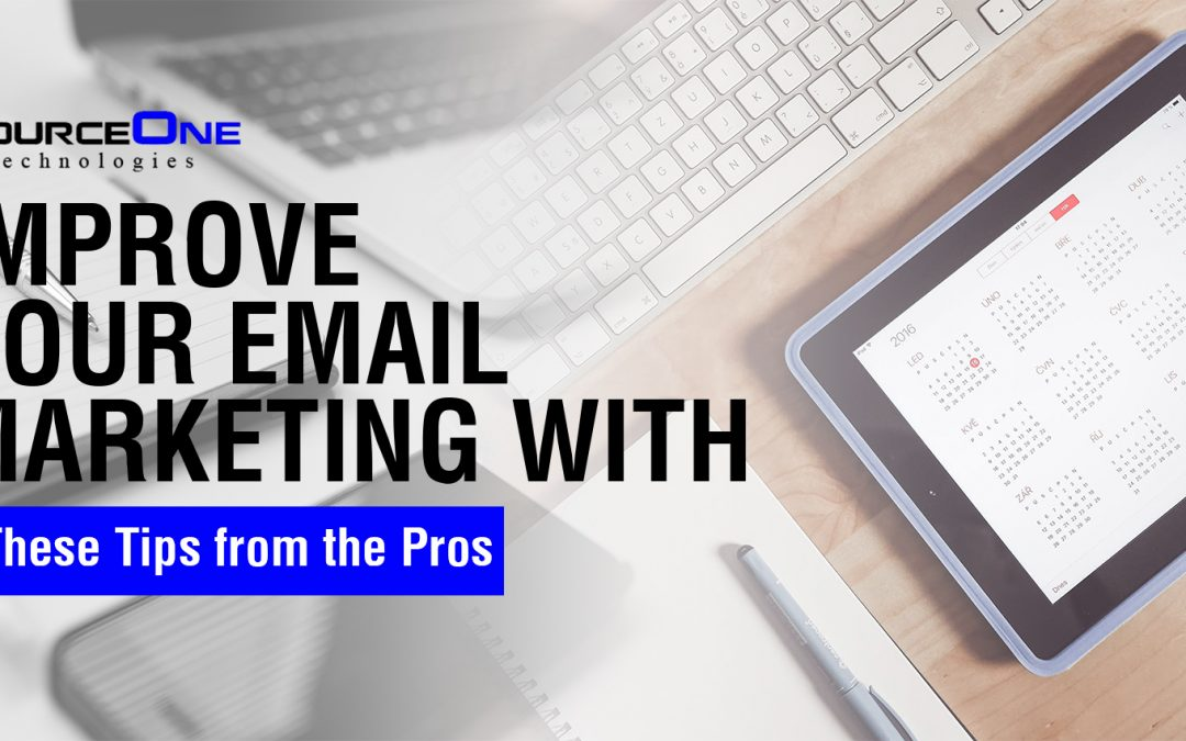 Improve Your Email Marketing with These Tips from the Pros