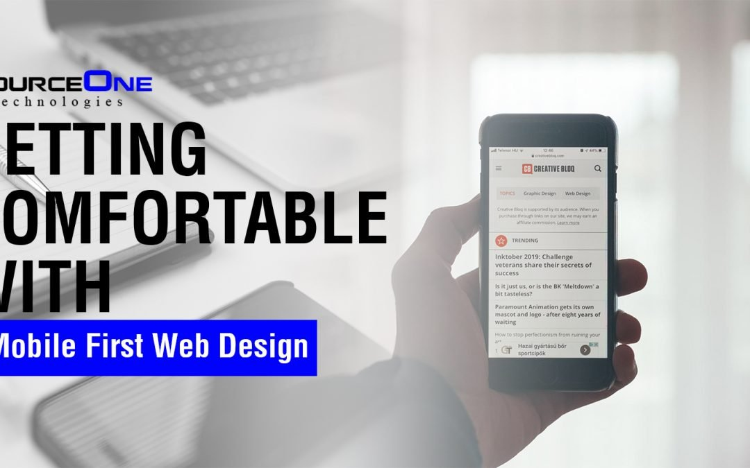 Getting Comfortable with Mobile First Web Design