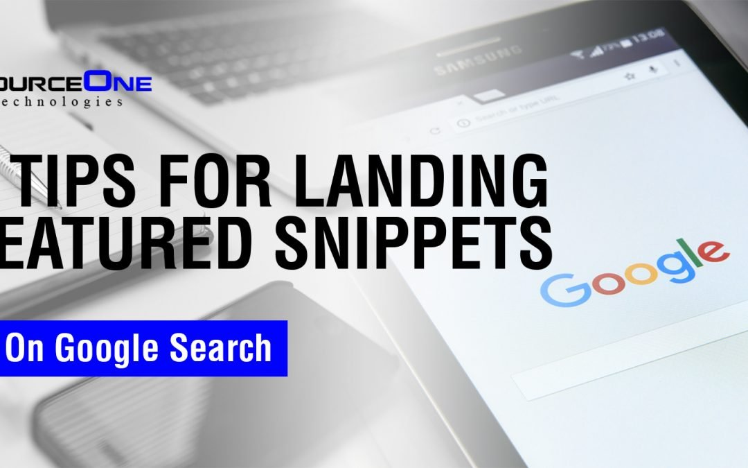 5 Tips for Landing Featured Snippets on Google Search