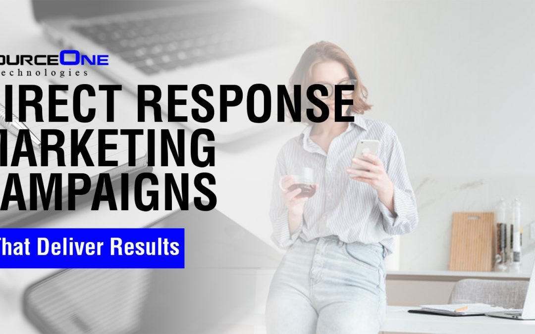 Direct Response Marketing Campaigns That Deliver Results