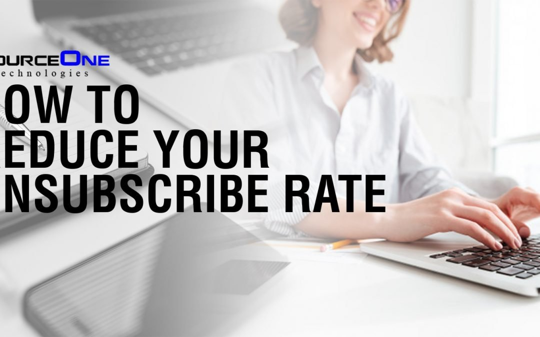 How to Reduce Your Unsubscribe Rate