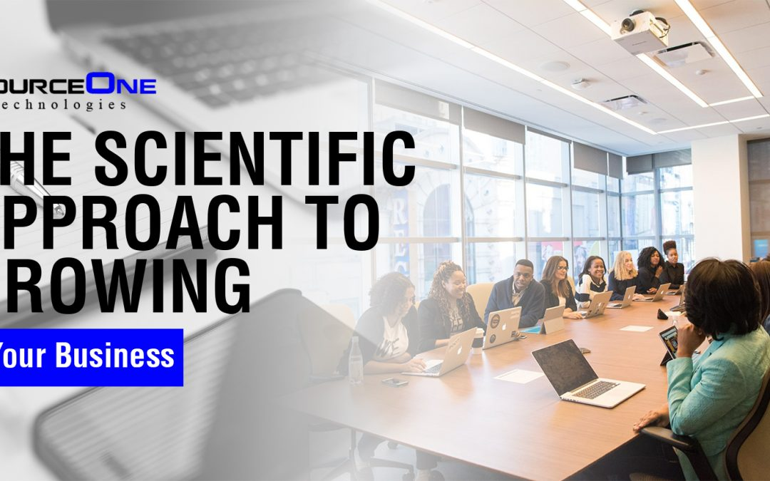 The Scientific Approach to Growing Your Business