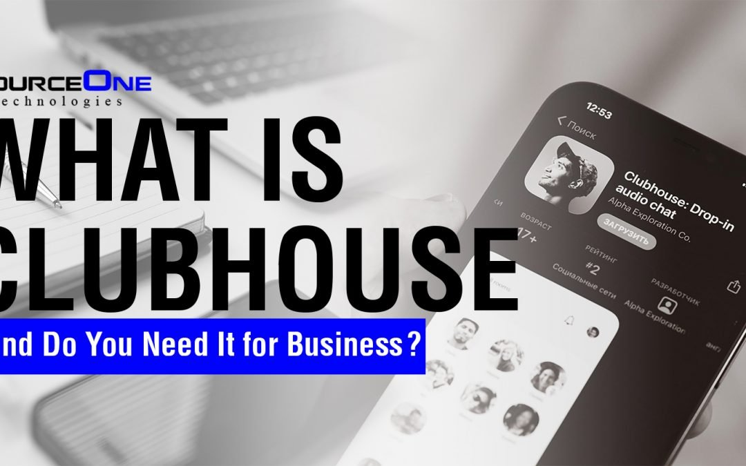 What is Clubhouse, and Do You Need It for Business?