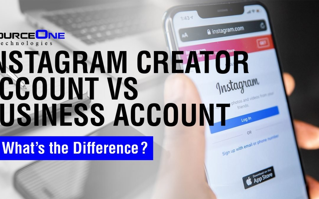 Instagram Creator Account vs. Business Account — What's the Difference?
