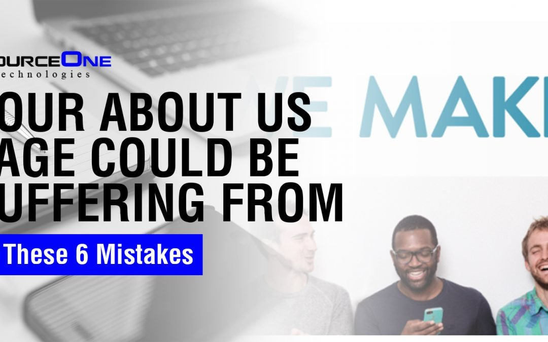 Your About Us Page Could Be Suffering From These 6 Mistakes
