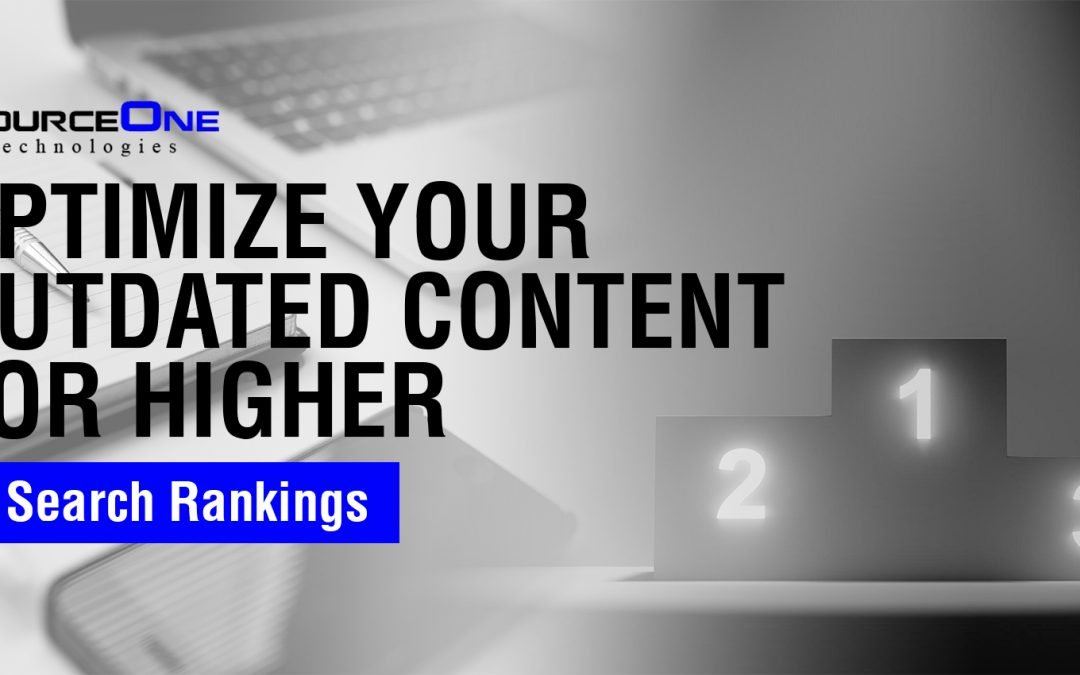 Optimize Your Outdated Content for Higher Search Rankings
