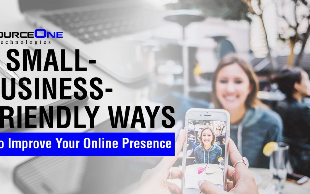 5 Small-Business-Friendly Ways to Improve Your Online Presence