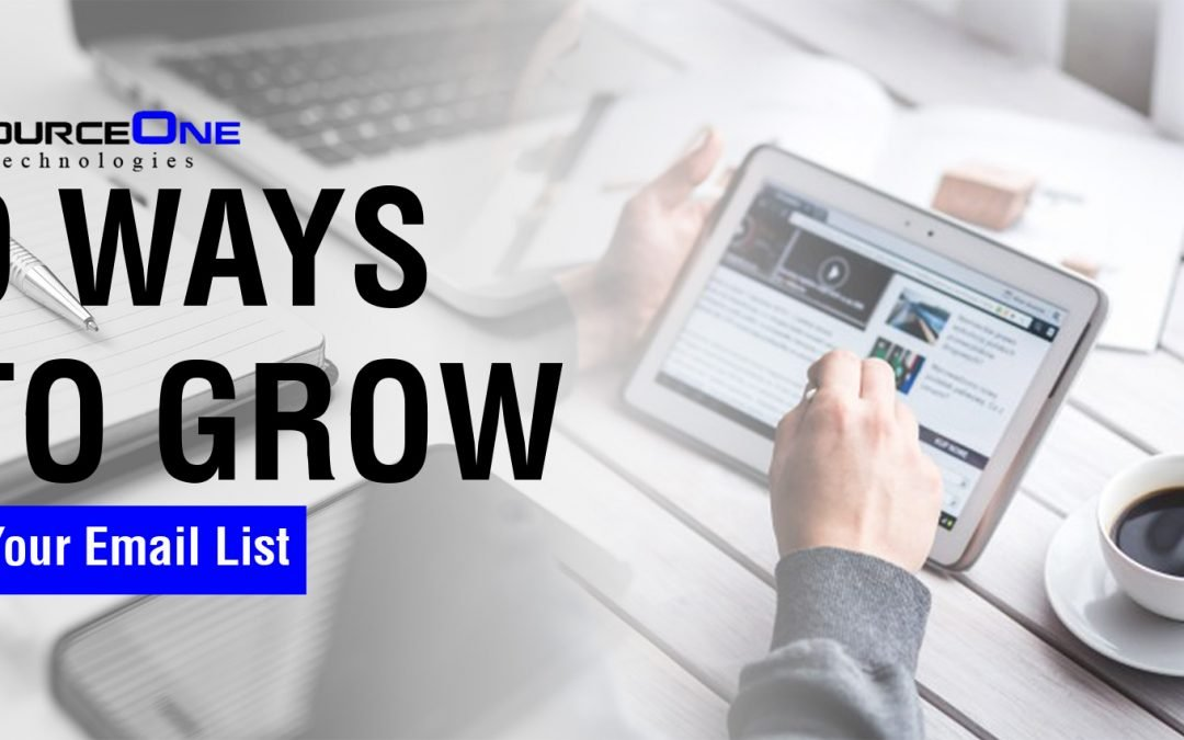 9 Ways to Grow Your Email List